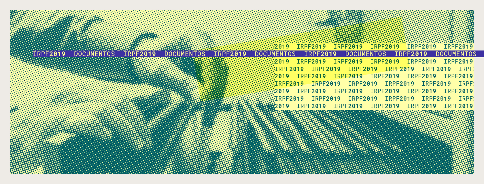 IRPF 2019 – Confira os documentos necessários para declaração do Imposto de Renda