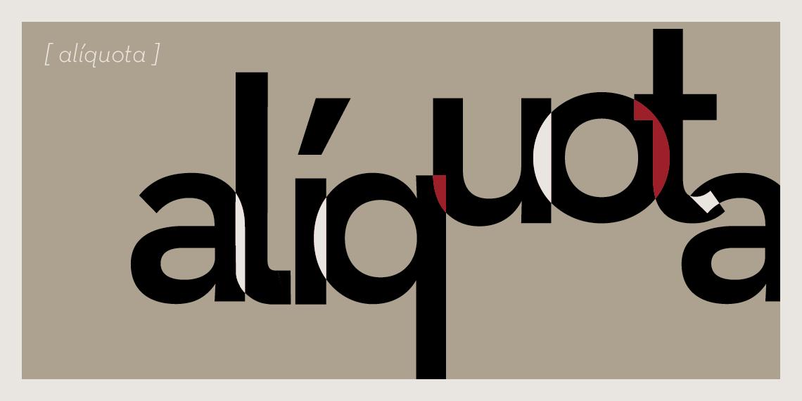 Dicionário de Contabilês: ALÍQUOTA