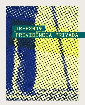 IRPF 2019 – Planos de previdência complementar são tributáveis em até 27,5%