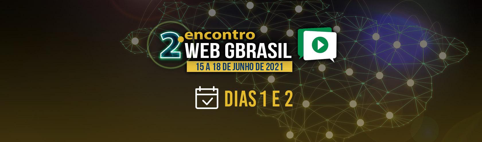 GBrasil reúne associados para abertura do 2º Encontro Web